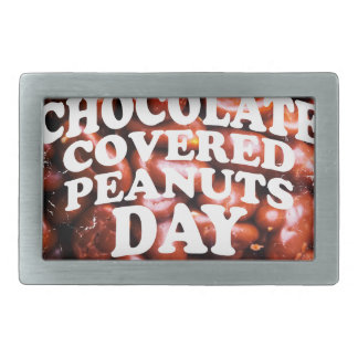 Twenty-fifth Februar Chocolate-Covered Peanuts Day Rectangular Belt Buckle