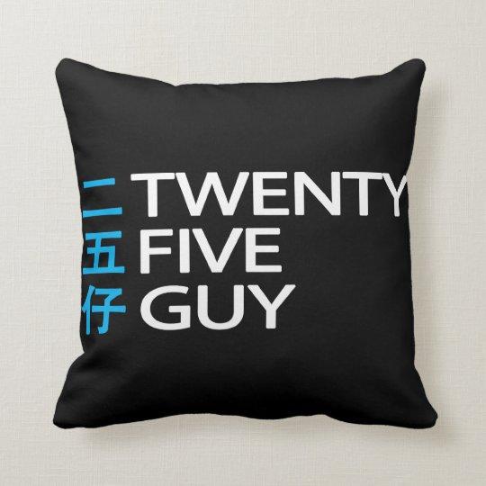 Twenty Five Guy 二五仔 Pillow Black & White