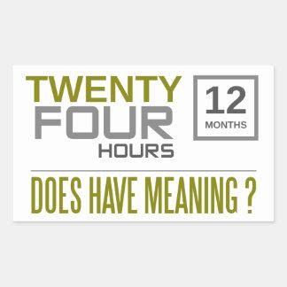 twenty four hours rectangular sticker