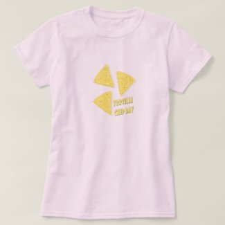 Twenty-fourth February - Tortilla Chip Day T-Shirt