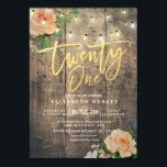 "Twenty One Birthday Party Wood Flower String Light Invitation<br><div class=""desc"">21 Invitation,  21st Birthday Party Invitation Cards Templates - Faux Gold Foil Script with Peach White Roses Floral and String Lights on Rustic Wood Background.