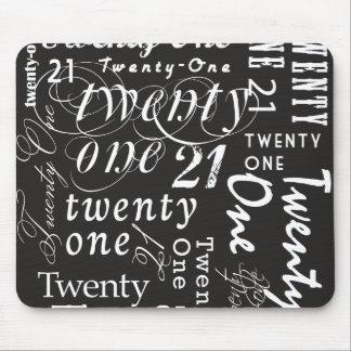Twenty One Mouse Pad