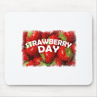 Twenty-seventh February - Strawberry Day Mouse Pad