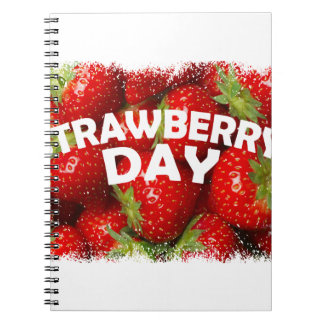 Twenty-seventh February - Strawberry Day Spiral Notebook