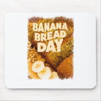 Twenty-third February - Banana Bread Day Mouse Pad