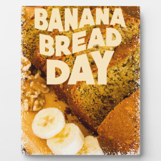 Twenty-third February - Banana Bread Day Plaque