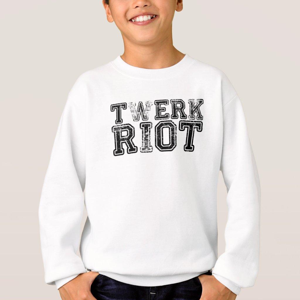Twerk Riot Sweatshirt