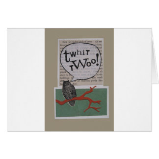 twhit-twoo card