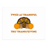 Twice As Thankful This Thanksgiving AA Postcard