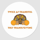 Twice As Thankful This Thanksgiving AA Classic Round Sticker