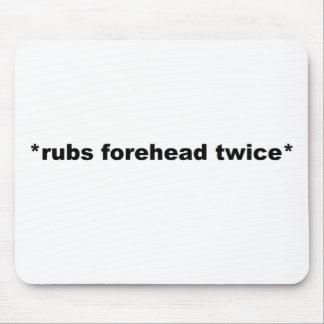 twice* de la frente de los *rubs tapete de raton