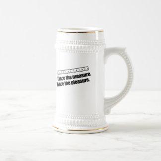 TWICE THE MEASURE. TWICE THE PLEASURE. COFFEE MUG