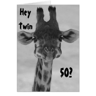 "TWIN AMAZED GIRAFFE SAYS ""YOU"" ""50?"" MY MY! CARD"