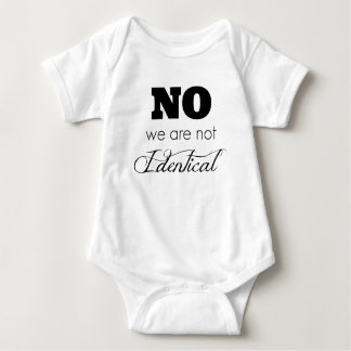 Twin Baby Gift Ideas 'No we are not Identical' Baby Bodysuit
