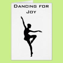 TWIN-BALLERINA AND ME DANCING FOR JOY-BIRTHDAY CARD