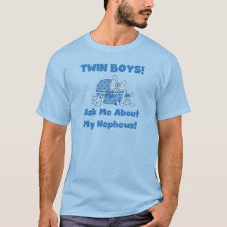 Twin Boys Ask About My Nephew T-Shirt