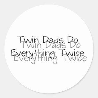Twin Dads Do Everything Twice Classic Round Sticker