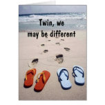 TWIN FLIP-FLOP HUMOR ON YOUR BIRTHDAY CARDS