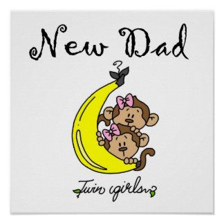 Twin Girls New Dad Gifts Posters