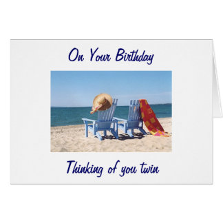 TWIN HOPE YOUR BIRTHDAY IS LIKE A DAY AT THE BEACH GREETING CARD