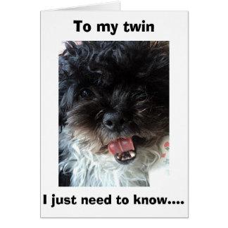 """TWIN"" HOW DO U LOOK SO GOOD EVERY BIRTHDAY? GREETING CARD"