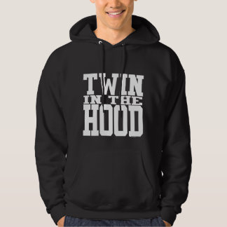Twin in the Hood Hoody