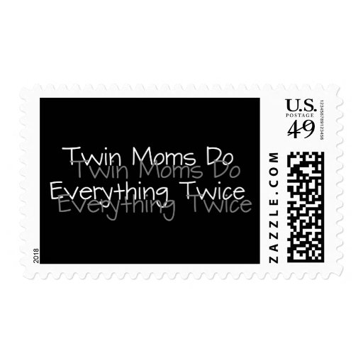 Twin Moms Do Everything Twice Stamps