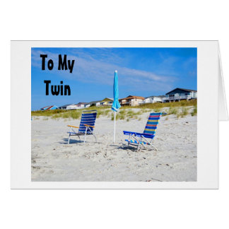 TWIN-ON YOUR BIRTHDAY-YOU DOUBLE ALL IN MY LIFE CARD