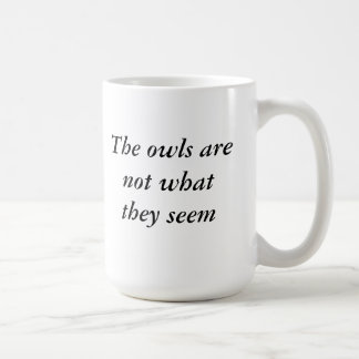 Twin Peaks Owls are not What They Seem Mug