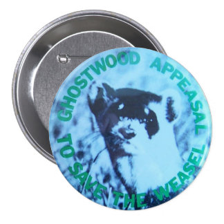 Twin Peaks- Save the Pine Weasel Prop Replica Pinback Button