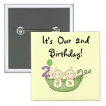 Twin Peas in a Pod 2nd Birthday T-shirts and Gifts Button