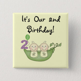 Twin Peas in a Pod 2nd Birthday T-shirts and Gifts Pinback Button
