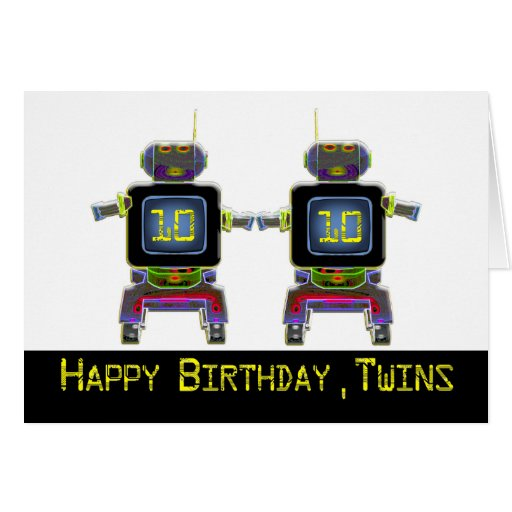 Twin Robot Birthday 10 years old Card