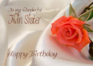 twin sister a birthday card with a pink rose