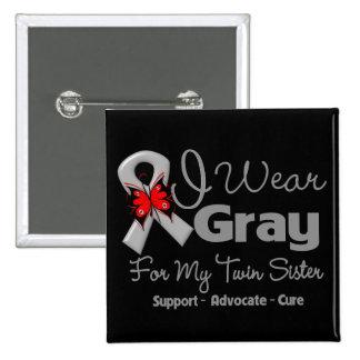 Twin Sister - Gray Ribbon Awareness Pin