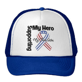 Twin Sister - Military Supporting My Hero Trucker Hat