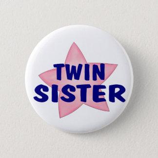 Twin Sister Pinback Button