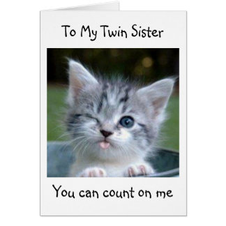 TWIN SISTER WON'T TELL YOUR AGE-HAPPY BIRTHDAY GREETING CARD