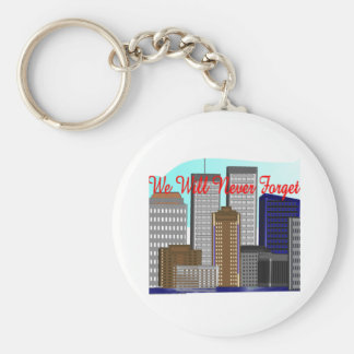 """Twin Towers """"We Will Never Forget""""  NY Basic Round Button Keychain"""