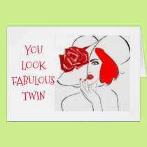 "***TWIN*** YOU LOOK FABULOUS AT ""ANY AGE"" BIRTHDAY CARD"