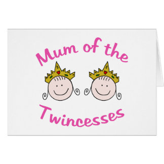 Twincess Mum Card