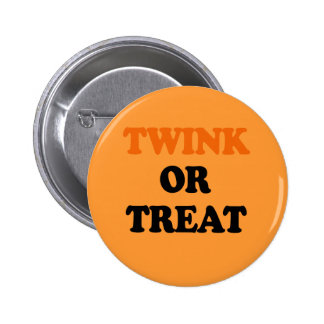 TWINK OR TREAT BUTTONS