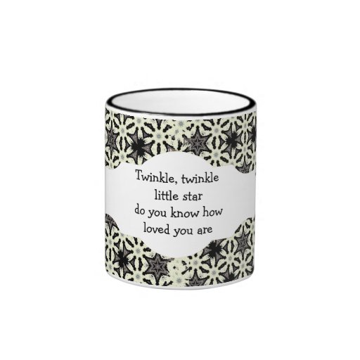 Twinkle, twinkle little star do you know how loved mugs