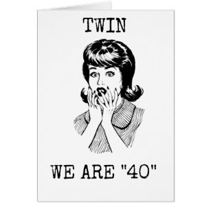 Twins 40th Birthday Gifts On Zazzle