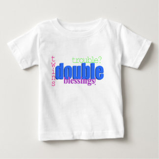Twins - Double Trouble? Double Blessings! Shirt