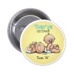Twins have arrived pinback button