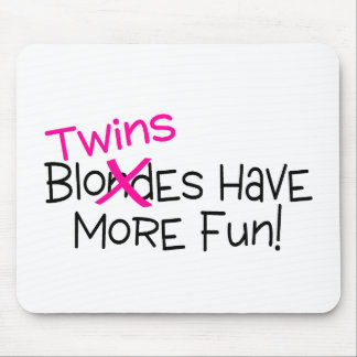 Twins Have More Fun Mouse Pad
