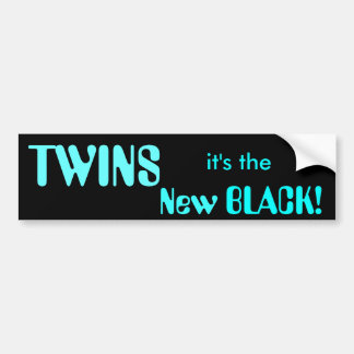 TWINS, it's the New BLACK! Car Bumper Sticker
