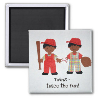 Twins - twice the fun! magnet
