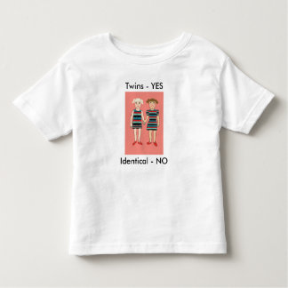 Twins yes, identical No! Toddler T-shirt